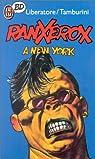 Ranxerox, tome 1 : Ranx à New York par Tamburini