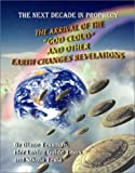 """The Arrival of the """"God Cloud"""" and Other Earth Changes Revelations, Diane Tessman and Nikola Tesla, 1892062577"""