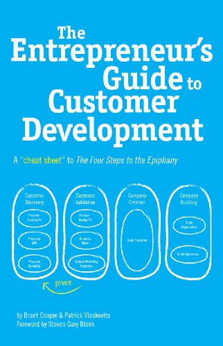 Amazon the entrepreneurs guide to customer development a the entrepreneurs guide to customer development a cheat sheet to the four steps to the fandeluxe Choice Image