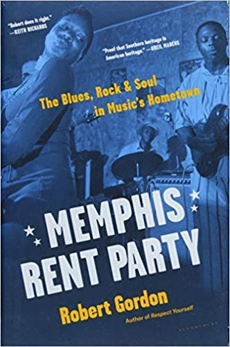 ([By Robert Gordon ] Memphis Rent Party: The Blues, Rock & Soul in Music's Hometown (Hardcover)【2018】by Robert Gordon (Author) (Hardcover))