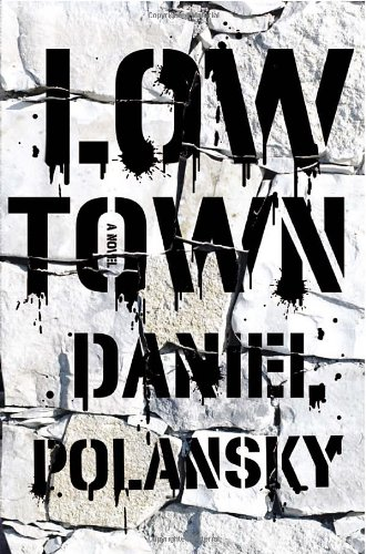 Image of Low Town: A novel