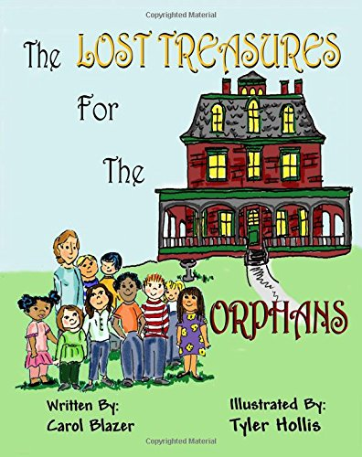 Read Online The Lost Treasures For the Orphans pdf epub