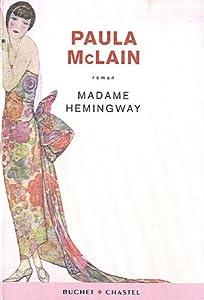 vignette de 'Madame Hemingway (Paula McLain)'