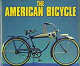 img - for The American Bicycle book / textbook / text book