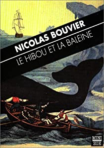 Le hibou et la baleine par Bouvier