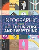 Infographic Guide to Life, the Universe and Everything, Thames Eaton, 1844037886