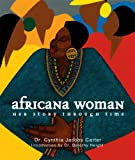 img - for Africana Woman: Her Story Through Time book / textbook / text book