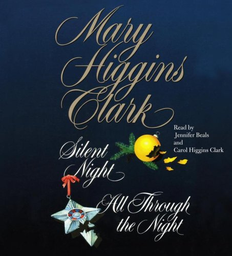 Mary Higgins Clark; The Night Collection (Silent Night & All Through the Night) [Abridged, Audiobook] [Audio CD]