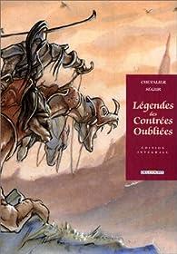 Légendes des contrées oubliées : Intégrale par Bruno Chevalier
