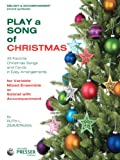 img - for Play A Song Of Christmas - 35 Favorite Christmas Songs and Carols In Easy Arrangements (Melody Instrument, Guitar, Harp Book) book / textbook / text book