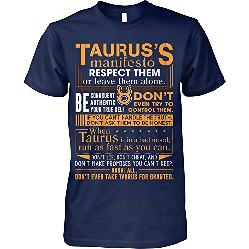 Taurus Tshirt Taurus's Manifesto Respect Them Or Leave Them Alone Taurus Tshirt for Men Women
