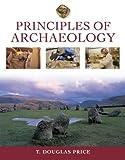 Principles of Archaeology, Doug Price and T. Douglas Price, 0072961481
