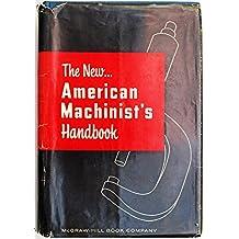 The New American MacHinist's Handbook