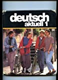 Deutsch Aktuell 1, EMC Publishing Company Staff and Kraft, Wolfgang, 0821906674
