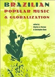 Brazilian Popular Music & Globalization