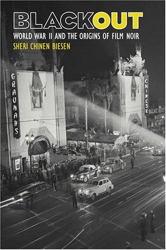 Blackout: World War II and the Origins of Film Noir by Johns Hopkins University Press