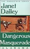 Dangerous Masquerade, Janet Dailey, 0759238065