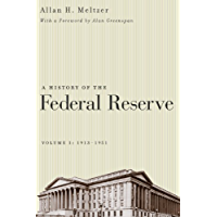 A History of the Federal Reserve, Volume 1: 1913-1951