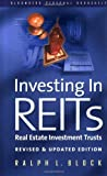 Investing in Reits, Ralph L. Block, 1576600432