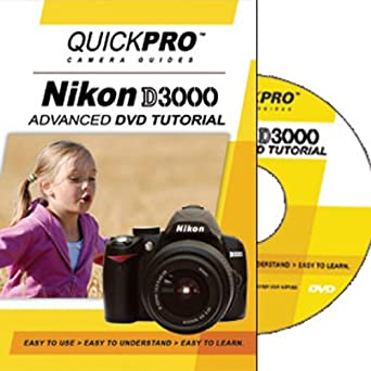 Quickpro nikon d3000 advanced dvd tutorials instructional books.