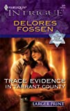 Trace Evidence in Tarrant County, Delores Fossen, 0373887450