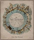 The First Panoramas, Denise Blake Oleksijczuk, 0816648611