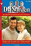 Dr. Norden 1100 - Arztroman: Habe ich Grund zur Eifersucht? (German Edition)