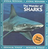 img - for The Wonder of Sharks (Animal Wonders) book / textbook / text book