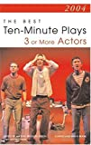 The Best Ten Minute Plays for Three or More Actors, , 1575253372