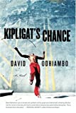 Kipligat's Chance, David Odhiambo, 0312329547