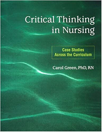 A Consensus Statement on Critical Thinking in Nursing