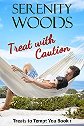 Treat with Caution: A New Zealand Sexy Beach Romance (Treats to Tempt You Book 1)