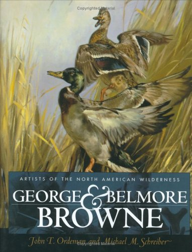 George and Belmore Browne: Artists of the North American Wilderness pdf epub