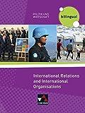 Politik und Wirtschaft – bilingual / International Relations and Intern. Organisations
