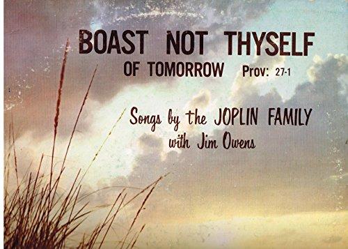 Boast Not Thyself of Tomorrow Prov. 27-1 -- Vinyl LP - Mall Prov