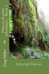 [ Princess Rachel Adventures -- Book 1 BY Miller, MR Greg C. ( Author ) ] { Paperback } 2013 Paperback