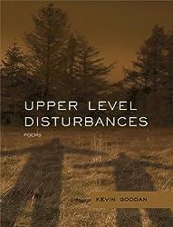 Upper Level Disturbances (Mountain West Poetry Series)