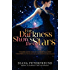 For Darkness Shows the Stars (For Darkness Shows the Stars Series Book 1)