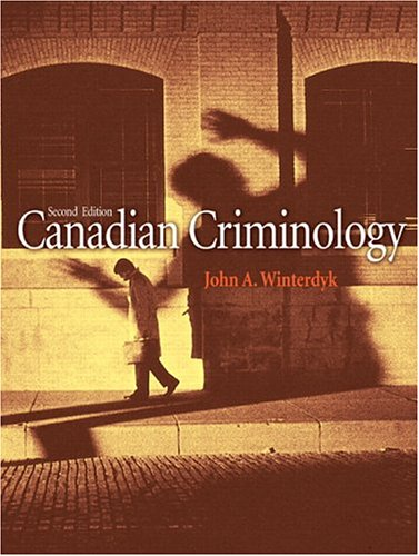 Canadian Criminology, Second Edition