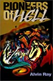 Pioneers of Hell, Ray Yount, 059515106X