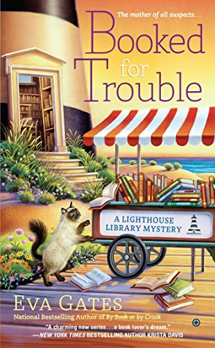 (Booked for Trouble (A Lighthouse Library Mystery))
