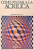 Como Pintar a la Acrilica - AP.H - (Spanish Edition)