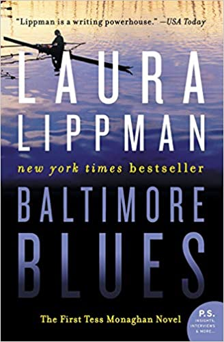 baltimore blues the first tess monaghan novel