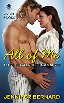 All of Me: A Love Between the Bases Novel by [Bernard, Jennifer]