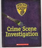 Crime Scene Investigation, Paul Mauro and H. Keith Melton, 0439571758