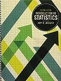 Introduction to Statistics, Maddox, Amy, 1465241353