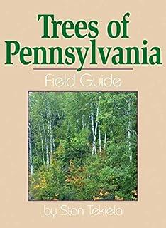 Birds of pennsylvania field guide second edition stan tekiela trees of pennsylvania field guide tree identification guides fandeluxe Gallery