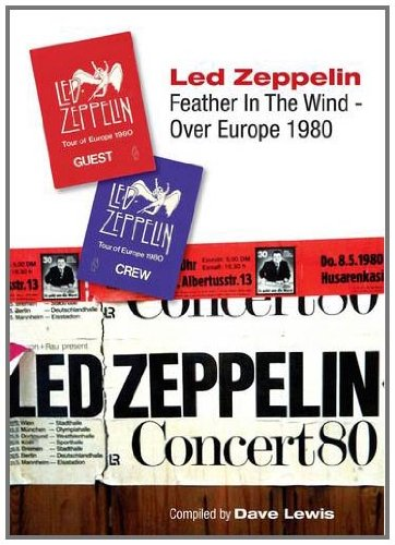 Feather In The Wind: Led Zeppelin Over Europe 1980
