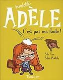 """Afficher """"Mortelle Adèle n° 3 C'est pas ma faute !"""""""