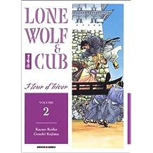 LONE WOLF & CUB T02 : FLEUR D'HIVER